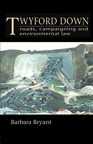 9780419202707: Twyford Down: Roads, campaigning and environmental law