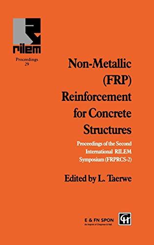 9780419205401: Non-Metallic (FRP) Reinforcement for Concrete Structures: Proceedings of the Second International RILEM Symposium (RILEM PROCEEDINGS, NO 29)