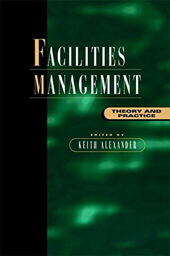 9780419205807: Facilities Management: Theory and Practice