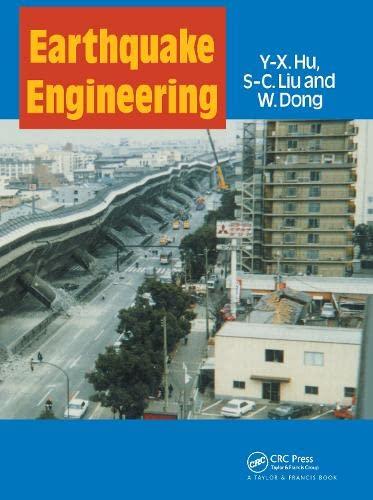 Earthquake Engineering: Hu, Yu-Xian/ Liu, S. C./ Dong, Weimin