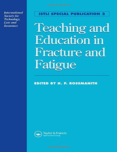 9780419207009: Teaching and Education in Fracture and Fatigue (Istli Special Publication)