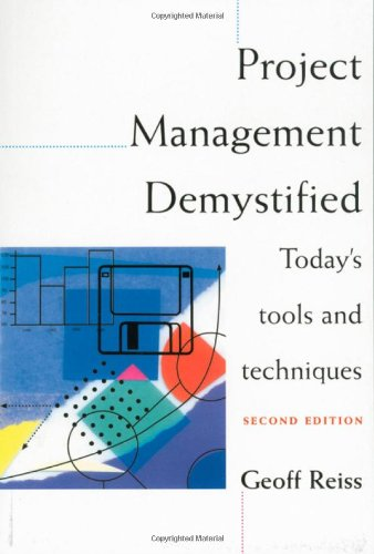 9780419207504: Project Management Demystified: Today's Tools and Techniques