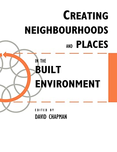 9780419209300: Creating Neighbourhoods and Places in the Built Environment (Built Environment Series of Textbooks)