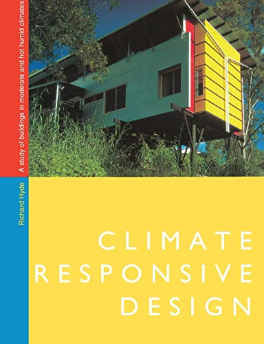 9780419209706: Climate Responsive Design: A Study of Buildings in Moderate and Hot Humid Climates