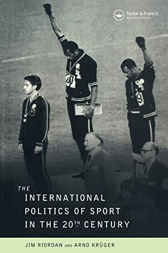 9780419211600: The International Politics of Sport in the Twentieth Century