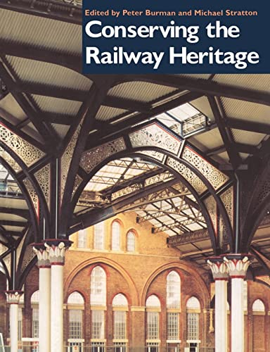 9780419212805: Conserving the Railway Heritage