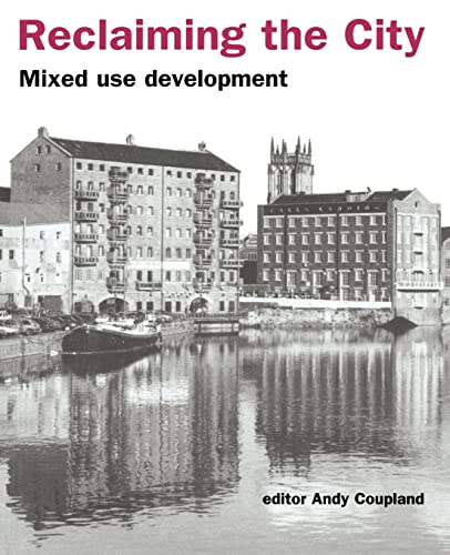 9780419213604: Reclaiming the City: Mixed use development (Texts in Statistical Science)