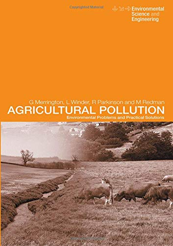 9780419213901: Agricultural Pollution: Environmental Problems and Practical Solutions (Environmental Science and Engineering/Environmental Engineering)