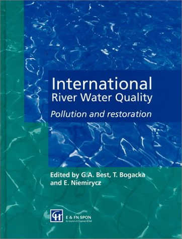 9780419215400: International River Water Quality: Pollution and restoration