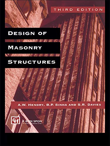 Design of Masonry Structures: HENDRY, A.W.; SINHA,