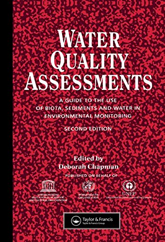 9780419215905: Water Quality Assessments: A guide to the use of biota, sediments and water in environmental monitoring, Second Edition