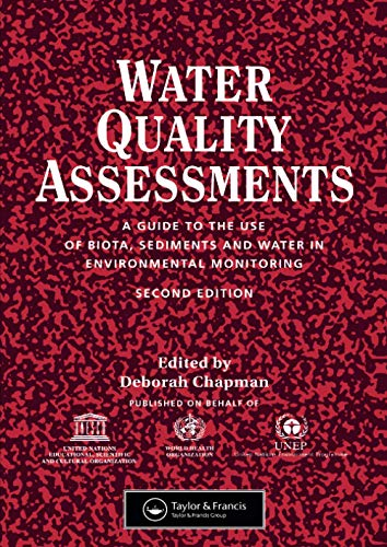 9780419216001: Water Quality Assessments: A guide to the use of biota, sediments and water in environmental monitoring, Second Edition