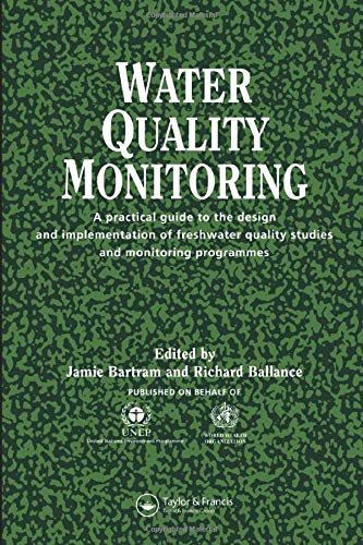 9780419217305: Water Quality Monitoring: A practical guide to the design and implementation of freshwater quality studies and monitoring programmes