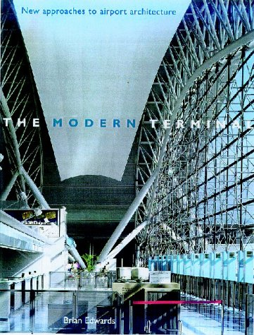 9780419217503: The Modern Terminal: New Approaches to Airport Architecture