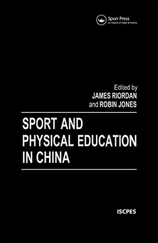 9780419220305: Sport and Physical Education in China (Iscpes Book Series)
