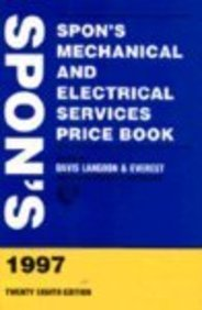 Spon's Mechanical and Electrical Services Price Book: 1997 (0419222103) by Davis