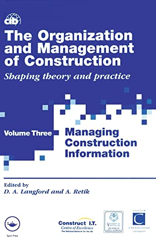 The Organization and Management of Construction: Managing construction information (Vol 3)