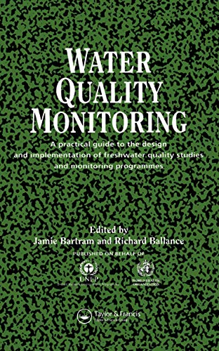9780419223207: Water Quality Monitoring: A Practical Guide to the Design and Implementation of Freshwater Quality Studies and Monitoring Programmes