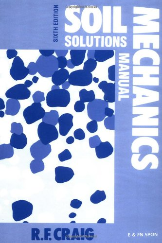 9780419224600: Soil Mechanics: Solutions Manual, Sixth Edition
