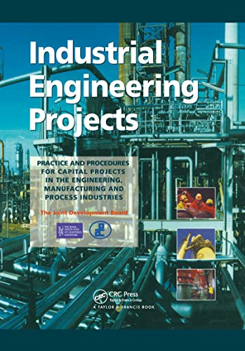 9780419225102: Industrial Engineering Projects: Practice and procedures for capital projects in the engineering, manufacturing and process industries
