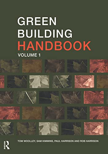 Green Building Handbook Volumes 1 and 2: Green Building Handbook: Volume 1