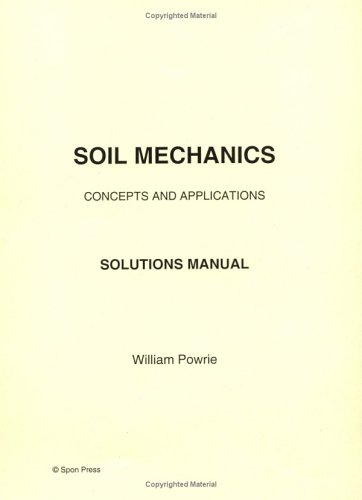 9780419228103: Soil Mechanics: Solutions Manual: Concepts and Applications