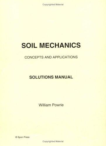 9780419228103: Soil Mechanics - solutions manual