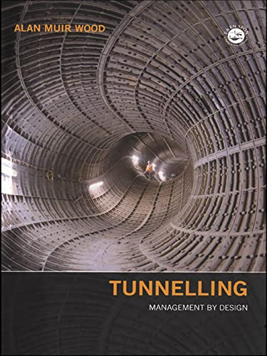 9780419232001: Tunnelling: Management by Design