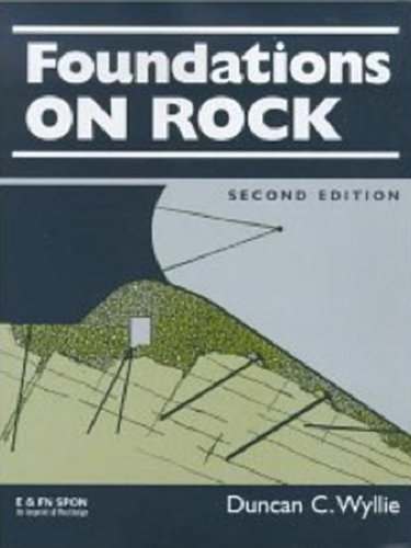 9780419232100: Foundations on Rock: Engineering Practice, Second Edition