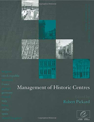 9780419232902: Management of Historic Centres (Conservation of the European Built Heritage Series)