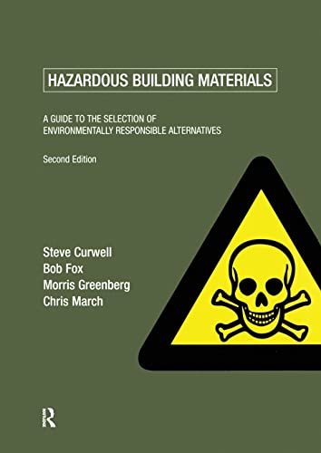 9780419234500: Hazardous Building Materials: A Guide to the Selection of Environmentally Responsible Alternatives