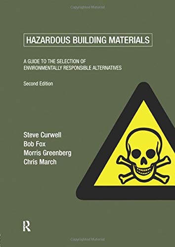9780419234500: Hazardous Building Materials: A Guide to the Selection of Environmentally Responsible Alternatives
