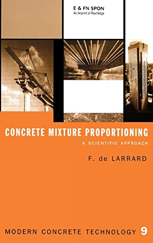 9780419235002: Concrete Mixture Proportioning: A Scientific Approach (Modern Concrete Technology)
