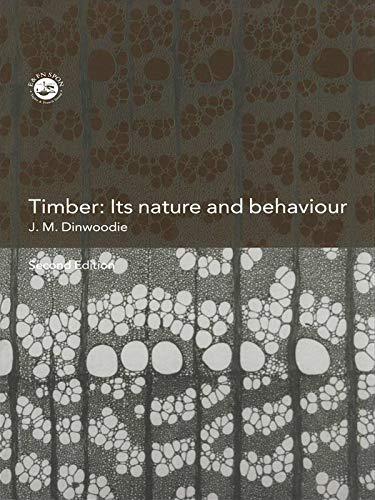 9780419235804: Timber: Its Nature and Behaviour