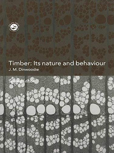 9780419235804: Timber; Its Nature and Behaviour, Second Edition
