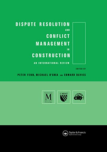9780419237006: Dispute Resolution and Conflict Management in Construction: An International Perspective