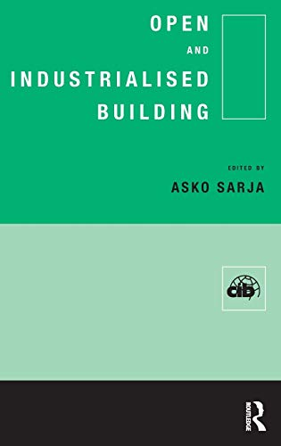 9780419238409: Open and Industrialised Building (Cib Publication)