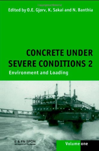 9780419238508: Concrete Under Severe Conditions 2: Environment and Loading
