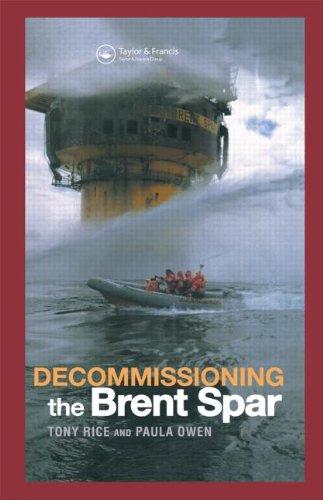 9780419240808: Decommissioning the Brent Spar