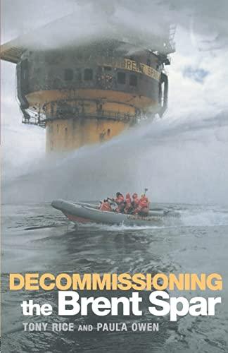 9780419240907: Decommissioning the Brent Spar