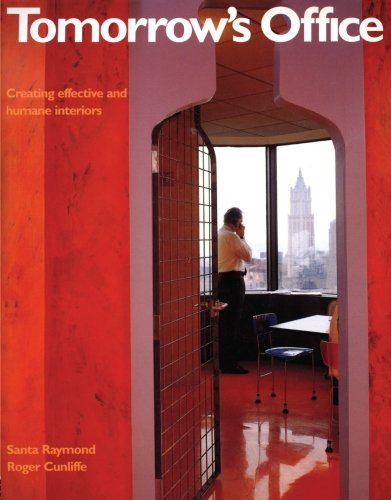 9780419244004: Tomorrow's Office: Creating Effective and Humane Interiors