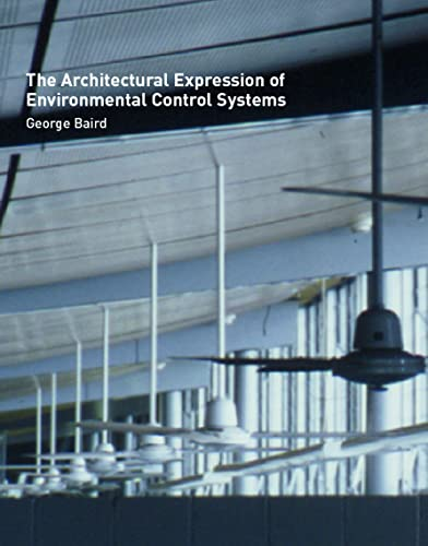 9780419244301: The Architectural Expression of Environmental Control Systems