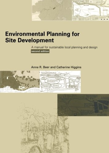 9780419244608: Environmental Planning for Site Development: A Manual for Sustainable Local Planning and Design