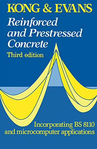 Reinforced and Prestressed Concrete: F.K. Kong; R.H.