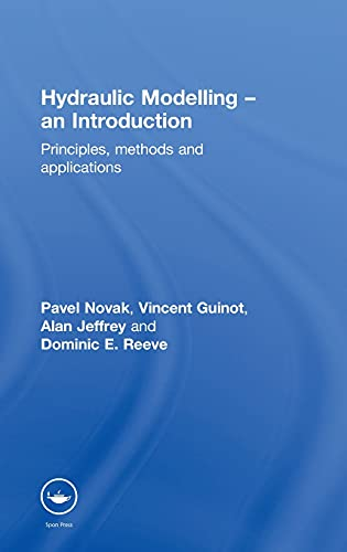 9780419250104: Hydraulic Modelling: An Introduction: Principles, Methods and Applications