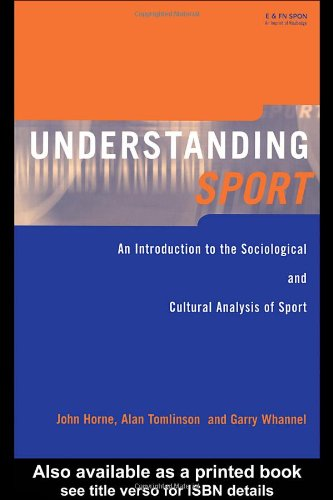 9780419252900: Understanding Sport: An Introduction to the Sociological and Cultural Analysis of Sport