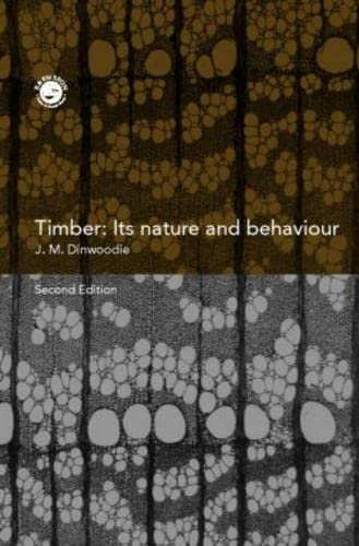 9780419255505: Timber: Its Nature and Behaviour, Second Edition