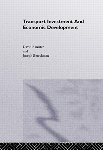 Transport Investment and Economic Development [Dec 16, 1999] Banister.
