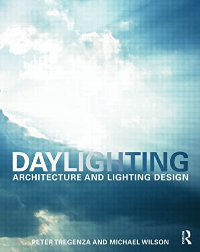 9780419257004: Daylighting: Architecture and Lighting Design