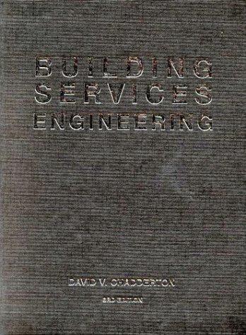Building Services Engineering: Chadderton, David